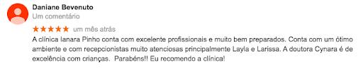 Paciente recomenda a clínica odontológica Ianara Pinho.
